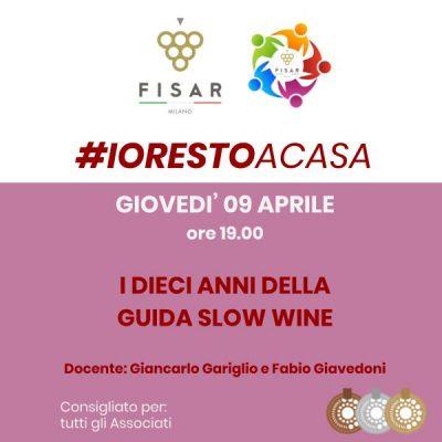 #iorestoacasa i 10 anni della guida slow wine