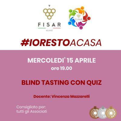 #iorestoacasa Blind tasting con quiz