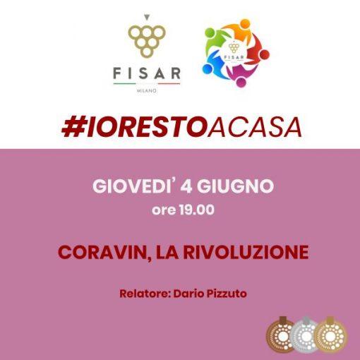 #iorestoacasa Coravin, La rivoluzione