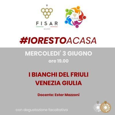#iorestoacasa I bianchi del Friuli Venezia Giulia